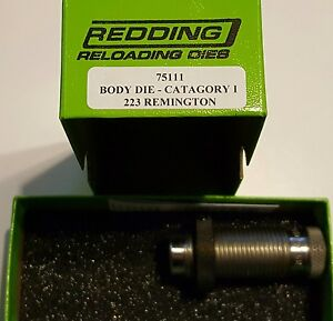 75111 REDDING BODY SIZING DIE - 223 REMINGTON 5.56 - NEW IN PACKAGE - FREE SHIP