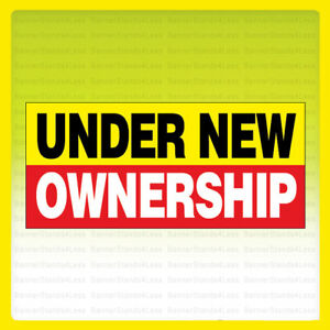 20x48 Inch UNDER NEW OWNERSHIP Vinyl Banner Sign yrb $19.99