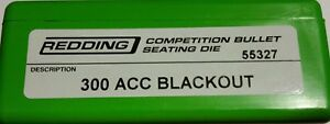 55327 REDDING COMPETITION SEATING DIE - 300 AAC BLACKOUT - NEW - FREE SHIP