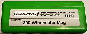 55153 REDDING COMPETITION SEATING DIE - 300 WINCHESTER MAG - NEW - FREE SHIP
