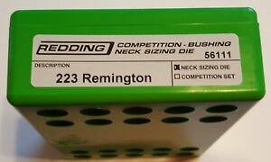 56111 REDDING COMPETITION BUSHING NECK SIZING DIE - 223 REMINGTON - BRAND NEW