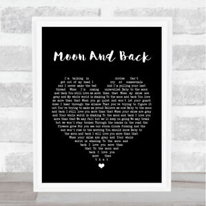 Moon And Back Black Heart Song Lyric Quote Print