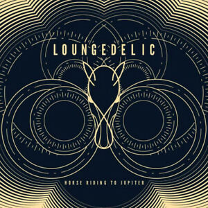Loungedelic : Horse Riding to Jupiter CD (2017) Expertly Refurbished Product