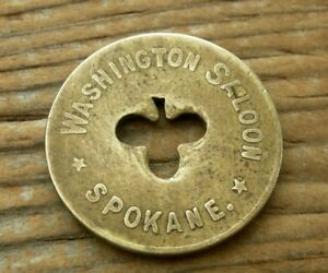 ca 1900s SPOKANE WASHINGTON WA nr IDAHO RARE WASHINGTON SALOON BRASS TOKEN