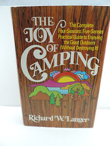 The Joy of Camping : The Complete Four Seasons Five Senses Practical Guide