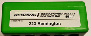 55111 REDDING COMPETITION SEATING DIE - 223 REMINGTON - BRAND NEW - FREE SHIP