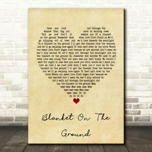 Blanket On The Ground Vintage Heart Quote Song Lyric Print