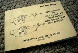 1985 vintage RIFLE OPERATING MANUAL M16 5.56-MM army issued