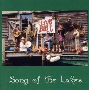 Song of the Lakes - Live Bait [New CD]