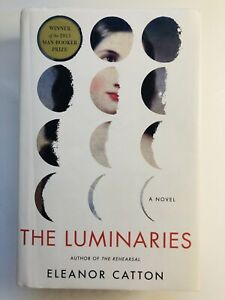 The Luminaries by Eleanor Catton 2013 Hardcover