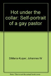 Hot under the collar: Self portrait of a gay pastor $199.99