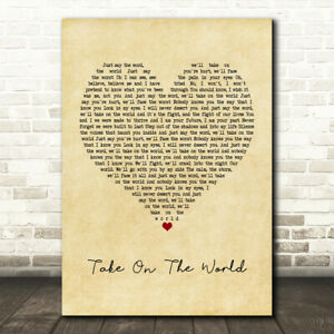 Take On The World Vintage Heart Song Lyric Music Gift Present Poster Print