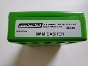 55648 REDDING COMPETITION SEATING DIE - 6MM DASHER - NEW - FREE SHIP