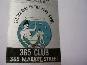1930s 365 Club See the Girl in the Fish Bowl San Francisco CA Matchcover $19.99