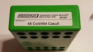 55191 REDDING COMPETITION SEATING DIE - 45 COLT  454 CASULL - NEW - FREE SHIP