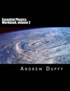 Essential Physics Workbook  volume 2