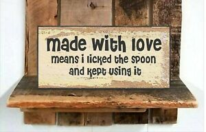 Made With Love Licked Spoon  Wood Sign Rustic Farmhouse Style Shelf Sitter  y