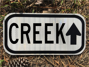 CREEK road sign 12quot;x6quot; DOT style UNUSED river outdoors fishing boat