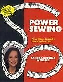Power Sewing New Ways to Make Fine Clothes Fast $4.38