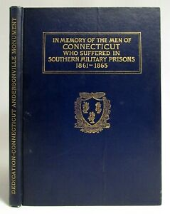 1908 DEDICATION OF THE MONUMENT AT ANDERSONVILLE GA Prison CONNECTICUT CIVIL WAR $34.95