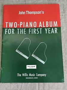 Vintage Music Book John Thompson#x27;s Two Piano Album For The First Year Willis $16.96