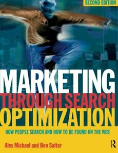 Marketing Through Search Optimization: How People ... by Michael Alex Paperback $8.63