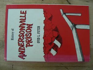 History of Andersonville Prison 1974 4th Impression $10.00