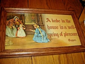 Antique Motto Lithograph quot;A Babe in the house is a Wellspring of Pleasurequot; 8965c $39.99