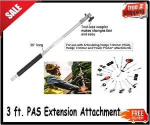 3 Ft. PAS Extension Attachment Sturdy With Foam Rubber Handle $63.25