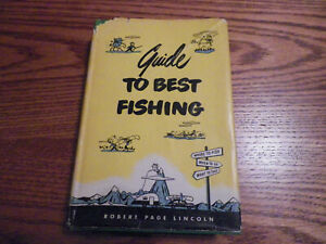 Guide To Best Fishing Robert Page Lincoln 1948 1 St. Edition Muskie Musky RARE
