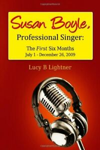 Susan Boyle Professional Singer The First Six Months $15.97