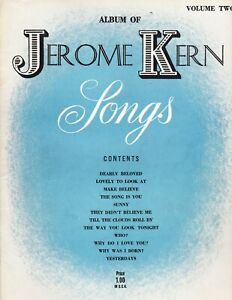 Album of Jerome Kern Songs Volume Two piano vocal songbook $5.00