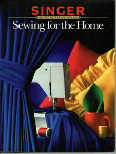 Sewing for the Home Singer Sewing Reference Library $3.75