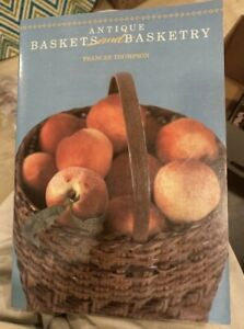 Antique Baskets and Basketry $19.98