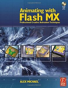 Animating with Flash MX: Professional Creative Ani... by Michael Alex Paperback $16.25