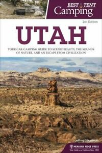 Best Tent Camping: Utah: Your Car Camping Guide to Scenic Beauty the Sounds of
