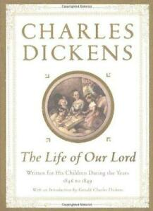 The Life of Our Lord: Written for His Children During the Years 1846 to 1849 by $3.99