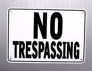 NO TRESPASSING 10 x 7 WARNING SIGN METAL HEAVY DUTY
