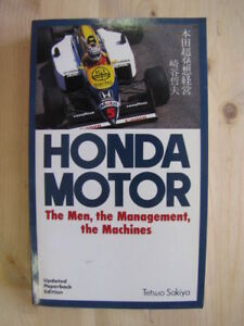 Honda Motor: The Men, the Management, the Machines by Sakiya, Tetsuo Kodansha A