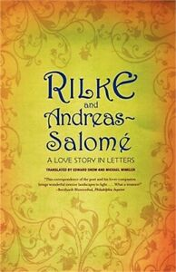Rilke and Andreas Salome: A Love Story in Letters Paperback or Softback