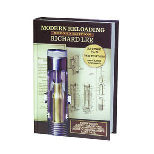 Lee Precision Reloading Modern Reloading Book 2nd Edition by Richard Lee 90277