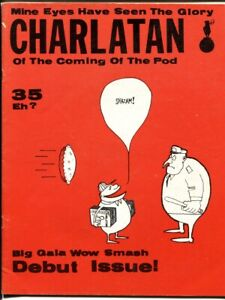 Charlatan #1 1962-Early Wonder Wart-Hog Warthog story-Very Rare Gilbert Shelton