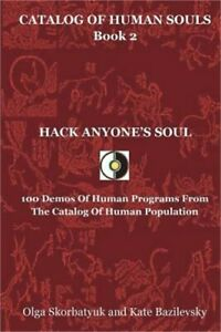 Hack Anyone's Soul: 100 Demos of Human Programs from the Catalog of Human Popula