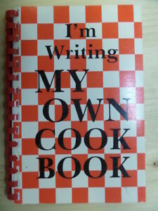 I'm Writing My Own Cookbook by G. Muir