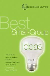 Discipleship Journal#x27;s Best Small Group Ideas Paperback Discipleship Journal