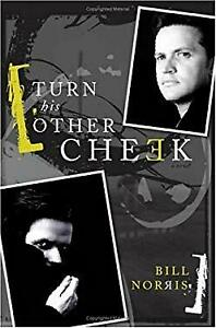 Turn His Other Cheek Perfect Bill Norris $11.73