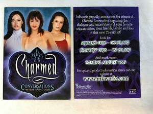 CHEAP PROMO CARD: CHARMED CONVERSATIONS Inkworks 05 P SD ONE SHIP FEE PER ORDER $2.25