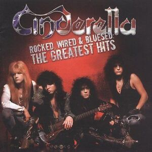 Rocked Wired & Bluesed: The Greatest Hits by Cinderella (CD Jan-2005 Mercury)