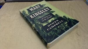 Mary Kingsley A Victorian in the Jungle Olwen Campbell Methue $17.92