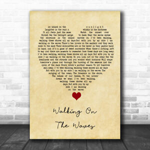 Walking On The Waves Vintage Heart Song Lyric Quote Music Print